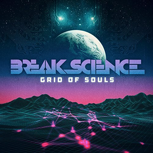 Break Science - Grid of Souls