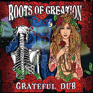 roots of dub grateful dub
