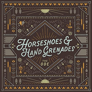 Horseshoes & Hand Grenades album The Ode