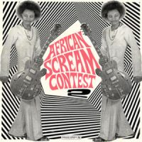 VARIOUS ARTISTS album African Scream Contest 2